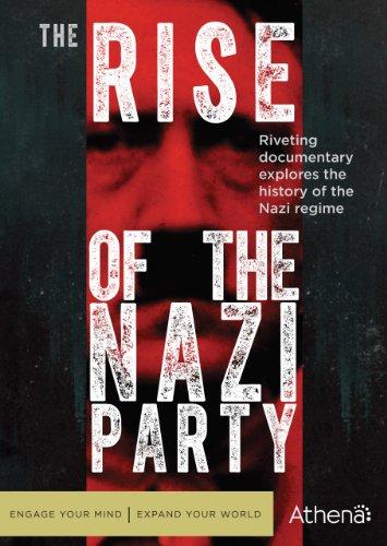The Rise of the Nazi Party (Rise Of The Nazi Party Tv Series)