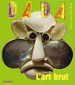"Afficher ""Dada n° 128 L'Art brut"""