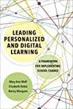 img - for Leading Personalized and Digital Learning: A Framework for Implementing School Change book / textbook / text book