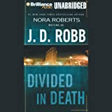 Divided in Death: In Death, Book 18