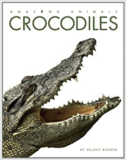 Book Amazing Animals: Crocodiles