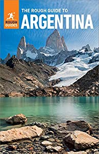The Rough Guide to Argentina (Travel Guide eBook) (Rough Guides)