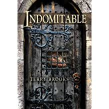 Indomitable by Terry Brooks (2012-03-31)