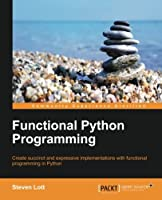 Functional Python Programming Front Cover