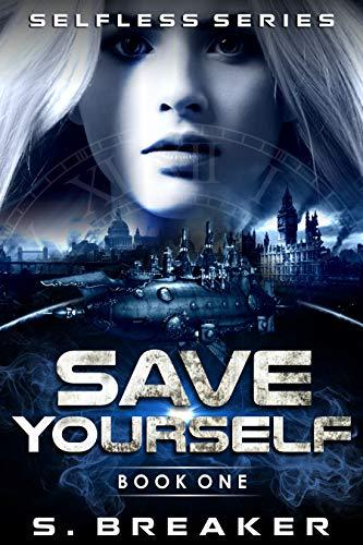 Save Yourself: A Steampunk Sci-fi Romance Adventure Cover
