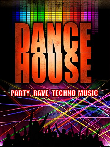 Dance House  Party  Rave  Techno Music