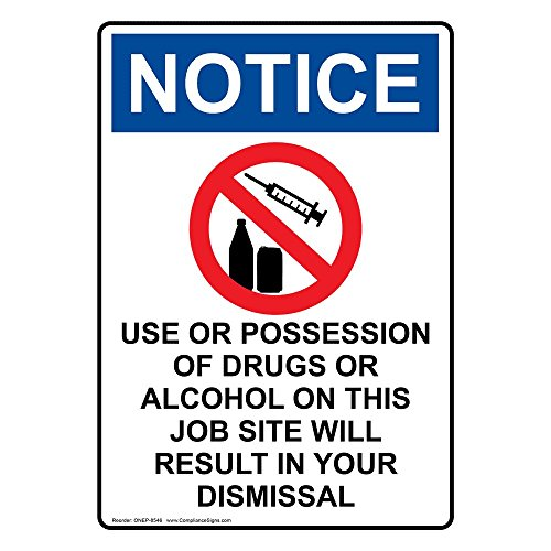 ComplianceSigns Vertical Vinyl OSHA NOTICE Use Or Possession Of Labels, 5 x 3.50 in. with English Text and Symbols, White, pack of 4