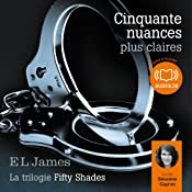 Cinquante nuances plus claires (Trilogie Fifty Shades 3) | E. L. James