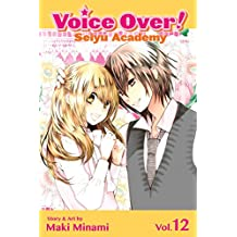 Voice Over!: Seiyu Academy, Vol. 12