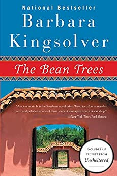 The Bean Trees: A Novel by [Kingsolver, Barbara]