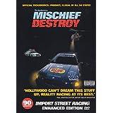 Mischief Destroy