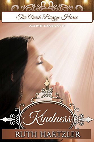 Kindness: Amish Romance (The Amish Buggy Horse Book 5)
