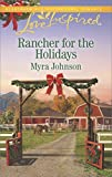 Rancher for the Holidays (Love Inspired)