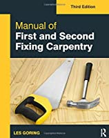 Manual of First and Second Fixing Carpentry, 3rd Edition Front Cover