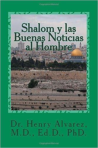 Shalom y las Buenas Noticias al Hombre: Un Mensaje que Libera