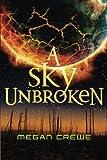 download ebook a sky unbroken (the earth & sky trilogy) pdf epub