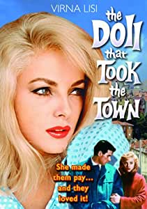 Doll That Took The Town, The