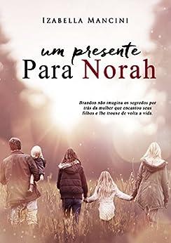 Um Presente Para Norah por [Mancini, Izabella]
