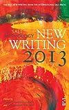 The Salt Anthology of New Writing 2013, , 1844719197