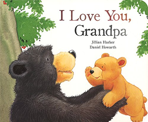 I Love You Grandpa (Picture Board Books)