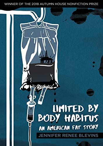 Limited by Body Habitus: An American Fat Story