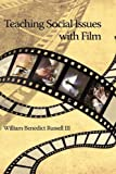img - for Teaching Social Issues with Film by William Benedict III Russell (2010-01-30) book / textbook / text book