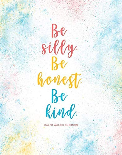 Wall Tip (Be Silly Be Honest Be Kind - 11x14 Unframed Art Print, Colorful Wall Art - Holiday Survival Tips, Motivational Quote, Inspiring gift for teacher)