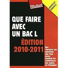 Que faire avec un bac L (édition 2010/2011)