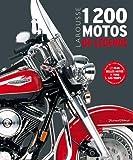 1200 motos de légende