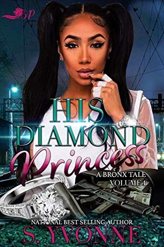 Search : His Diamond Princess: A Bronx Tale
