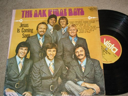 The Oak Ridge Boys- Jesus Is Coming Soon Lp - Stores Vista Ridge