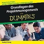 Grundlagen des Projektmanagement für Dummies | Stanley E. Portny