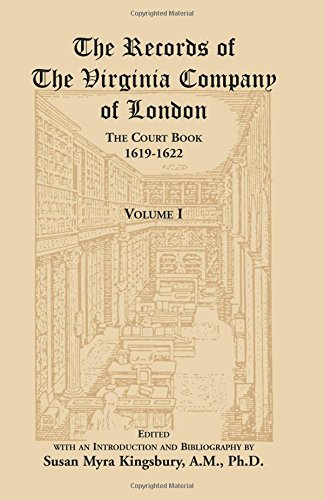 The Records of the Virginia Company of London, The Court Book, 1619-1622