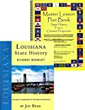 img - for Louisiana State History from a Christian Perspective (Complete Course) (State History from a Christian Perspective, Louisiana) book / textbook / text book