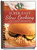 slow days fast company - Super-Fast Slow Cooking (Everyday Cookbook Collection)