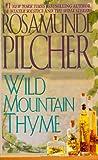 Wild Mountain Thyme, Rosamunde Pilcher, 0312961235