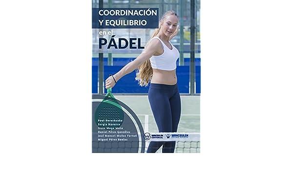 Amazon.com: Coordinación y equilibrio en el Pádel (Spanish ...