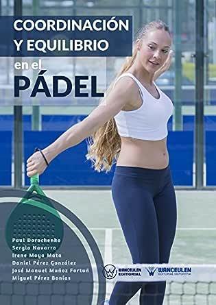 Coordinación y equilibrio en el Pádel eBook: Dorochenko, Paul ...