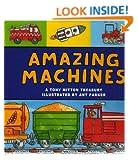 Amazing Machines (A Tony Mitton Treasury)