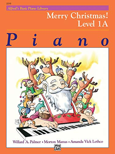 (Alfred's Basic Piano Library Merry Christmas!, Bk 1A)