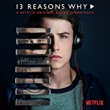 13 Reasons Why (A Netflix Original Series Soundtrack) [2 LP]