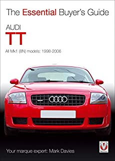 Audi TT: The Essential Buyers Guide