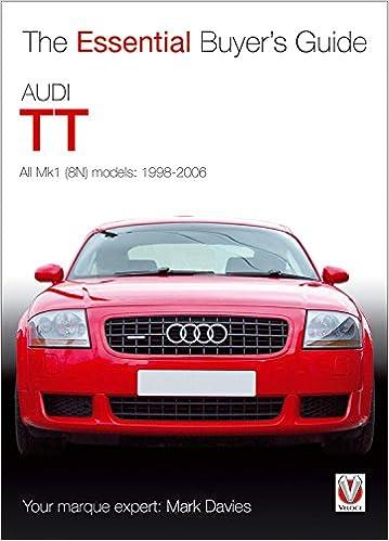 Audi TT: The Essential Buyers Guide: Amazon.es: Mark Davies: Libros en idiomas extranjeros