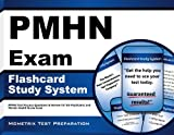 PMHN Exam Flashcard Study System: PMHN Test Practice Questions & Review for the Psychiatric and Mental Health Nurse Exam