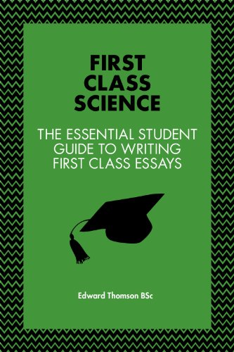 Business Essays Samples First Class Science The Essential Student Guide To Writing First Class  Essays  Includes Real Health Essay Example also Essay For High School Application Amazoncom First Class Science The Essential Student Guide To  High School Sample Essay