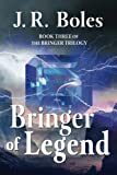 img - for Bringer of Legend: Book Three of the Bringer Trilogy book / textbook / text book