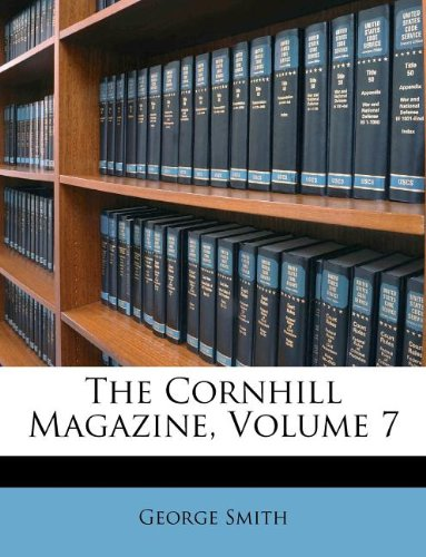 The Cornhill Magazine, Volume 7 ebook