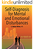 """Self-Diagnosis for Mental and Emotional Disturbances"":Depression, Anxiety, Schizophrenia and other Mental Disturbances Assessment (Self help book Book 1)"