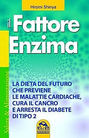 Il Fattore Enzima (Italian Edition)
