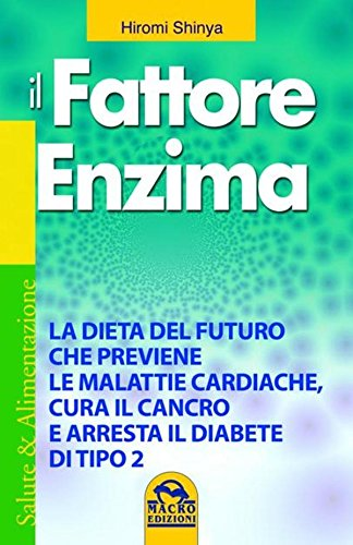 Il Fattore Enzima (Italian Edition) - Kindle edition by ...